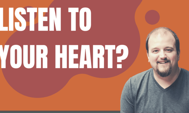 Should Christians Listen to Their Heart?