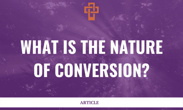 What is the Nature of Conversion?
