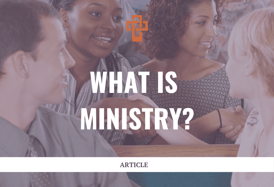 What is Ministry?
