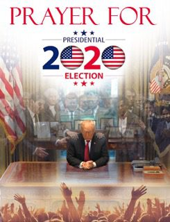Prayer for the 2020 Presidential Election