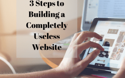 3 Steps to Building a Completely Useless Website